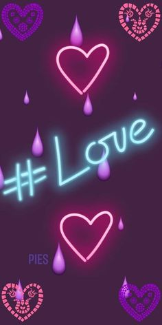 Like Me, Love You, Love Pictures, Neon Signs, I Love You, Je T'aime, Te Amo