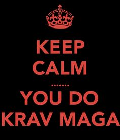 Keep Calm... You do Krav Maga!  Mada Krav Maga in Shelby Township, MI teaches realistic hand to hand combat that uses the quickest methods to attack the weakest and most vital targets of both armed and unarmed assailants! Visit our website www.madakravmaga.com or call (586) 745-1171 for more details!
