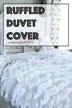 Ruffled Duvet Cover - sewing tutorial - so pretty!