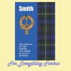 Clan Smith History Clan Smith Tartan Origins Mini Book