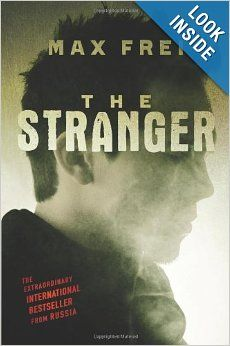 The Stranger (The Labyrinths of Echo, Book 1): Max Frei