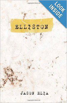 Jason Elia, Author of Elliston,  on Write Out Loud