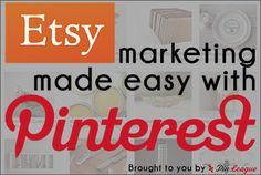 Etsy Marketing Made Easy with Pinterest. Featuring @Hollie Baker. M., @Gayle Roberts Merry Off Wed | Tina Albin-Lax, and @Etsy