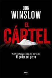 #novedadesBibliotecaAB EL CÁRTEL Don Winslow (una dura inmersión en el mundo del narcotráfico...)