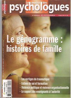 """Un numéro spécial du """" journal des psychologues"""" sur la généalogie et """"le…"""