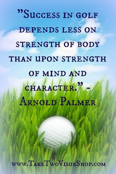 True not only in golf but in life. www.TakeTwoVisorShop.com #golf #quote