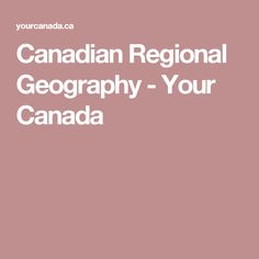 Canadian Regional Geography – Your Canada Vancouver Island, Pacific Coast, British Columbia, Regional, Social Studies, Geography, Canada, Science, Flag