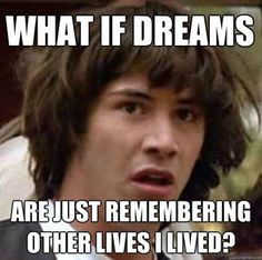 conspiracy theory Keanu...he's got a point! ;)