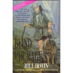 """Blind Courage:  Blind man hikes Appalachian Trail with service dog, """"Orient"""""""