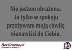 To pomoże Wam zrozumieć kobiety! Positive Thoughts, Positive Quotes, True Quotes, Funny Quotes, Happy Photos, Speak The Truth, Some Words, Motto, Psalms
