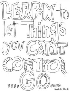 Learn To Let Things You Cant Control Go Quote Color Page