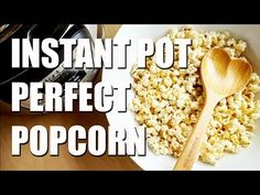 Who wants to make fluffy, crunchy Instant Pot popcorn? There's a trick to it! Find out the Do's and Don'ts.