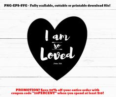 I am so loved, svg, Bible verse, scripture svg, John 3 16, cutting file, christian svg, cricut, silhouette, cut file, inspirational quote by SVGstock on Etsy