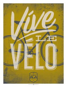 Víve le Vélo!. Viva la Bici!