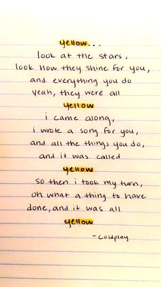 Music Quotes Lyrics Coldplay Songs 46 Ideas - Music Quotes Lyrics Coldplay Songs 46 Ideas You are in the right place about Music Quotes Lyrics Co - Frases Coldplay, Coldplay Songs, Yellow Coldplay Lyrics, Coldplay Chris, Song Lyric Quotes, Music Lyrics, Music Quotes, Happy Song Lyrics, New Quotes