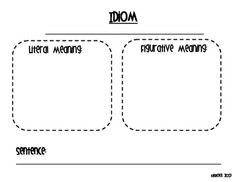 Free!  Two Idioms activities  The first one, I use as an introduction activity to idioms.  The second, the students illustrate the literal and figurative meaning of the idiom.