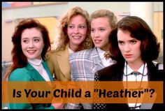 Is your child a Heather? Or a Mean Girl? What are you going to do about it? by @Janine Hardy Huldie on HonestMom.com