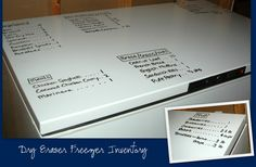 inventory ON the freezer!  (dry erase) tips for organizing inside also