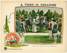 Lobby card for the 1925 silent film A Thief In Paradise.  The film is lost.