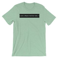 Can I Pray With You? Short-Sleeve Unisex T-Shirt - Heather Prism Mint / L