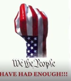 We've had enough of the Liberal Left criminal corruption elite in Washnigton D. Thanking God for our new President Donald Trump! Keep voting America, 2018 vote out the corruption! I Love America, God Bless America, Hello America, American Pride, American Flag, American Freedom, American History, Had Enough, Let Freedom Ring