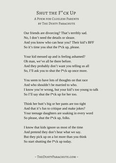 """A handy one sheet version of the """"Shut the F*ck Up"""" poem at http://thedustyparachute.com/shut-the-fck-up-poem/ #poem #poetry #parenting #kids"""