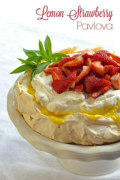 Lemon Strawberry Pavlova... for The Gifts of Imperfection bookclub at SM's March 2017