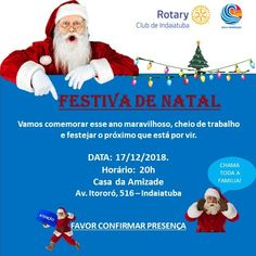 Rotary Club de Indaiatuba Cocaes: Festiva de Natal do Rotary Indaiatuba, com Posse d... Rotary Club, Friendship House, Noel