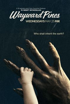 Wayward Pines (2a temporada) - M. Night Shyamalan