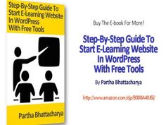 How To Start E-learning Education Website With Free Tools -  Low cost web design services! Outsource  now! Check our PRICING! #webdesign #website #freetools #onlinemarketing #seo Click  for the e-book. Create e-learning education website and start profiting by selling your knowledge online. In this e-book you will learn using top-class yet free... - #WebDesignTips