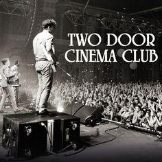two door cinema club---- love them! <3