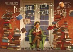 Die fliegenden Bücher des Mister Morris Lessmore: Amazon.de: William Joyce, Joe Bluhm, Hardy Krüger jr.: Bücher