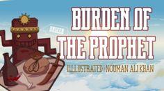 Burden of The Prophet | illustrated | Nouman Ali Khan