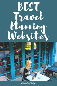 Best travel planning websites. Years of browsing the web for tips, itineraries, and travel advice has led me to favor 5 travel websites when it comes time to plan my next getaway.