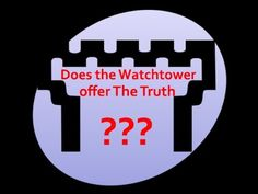 Does the Watchtower offer The Truth?  The Jehovah's Witnesses claim that the Watchtower Organisation is guided by God's Spirit, that it is the only Organisation on the Earth which promotes The Truth.  In this video, I explain what the Watchtower have taught, and do teach today, and explain from God's word how we can obtain the truth, and it's not through an organisation.    #Watchtower #JehovahsWitness #JehovahsWitnesses #BibleTruths #Bible #JesusSaves #Gospel #Salvation #ChristianVideos #JW