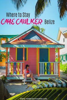 Caye Caulker Island, Belize: Travel Guide + Tips - The Break of Dawns Belize Hotels, Belize Vacations, Belize City, Belize Travel, Belize Flag, Fun Vacations, Romantic Vacations, Romantic Travel, Vacation Ideas