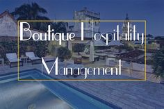 Boutique Hospitality Management – A key trend in 2017