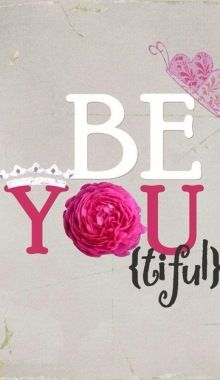 Be you tiful.