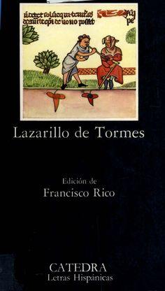 Lazarillo de Tormes-Anónimo-1554. A sátira arredor dos vicios e a hipocrisía da sociedade do momento, entre outros clérigos e relixiosos, fixo que o Tribunal da Inquisición incluíse La vida de Lazarillo de Tormes y de sus fortunas y adversidades no seu índice de libros prohibidos en 1559. En 1573, unha vez expurgada a obra, permitiu a súa volta á circulación. Ata o século XIX non se volveu publicar integramente. Exemplares: SPA.LT-P  769, SPA.LT-P 770, SPA.LT-P 362... (castelán)