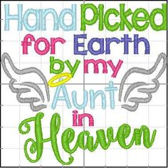 Handpicked for Earth by my Aunt in Heaven- Embroidered Bib- Embroidery for Baby- Memorial Clothing- Baby Shower Gift- Custom Embroidery by ShesSewVain on Etsy