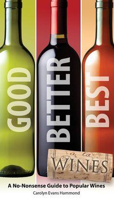 best wine | 512 Kidz: Good, Better, Best Wines Book/Guide Review