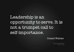 Leadership is not a trumpet call to self-importance. It is an opportunity to serve. Great Quotes, Quotes To Live By, Me Quotes, Motivational Quotes, Inspirational Quotes, People Quotes, Quotable Quotes, The Words, Bernie Sanders