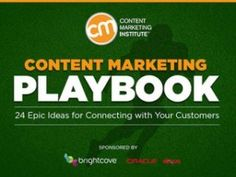 Content Marketing Playbook: 24 Epic Ideas for Connecting with Your Customers [Deck]