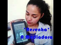 TRACINHAS: A Mediadora (parte 1), por Juliana Arruda