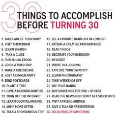 30 Amazing Things To Do Before Turning 30 - A Bucket LIst, of sorts. Some inspiration before 25 30 Things To Do Before 30, 30 Before 30 List, Bucket List Before I Die, Bucket List Life, Take Care Of Your Body, Birthday Quotes, 30th Birthday, Birthday Presents, Life Goals