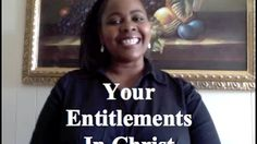 Women Empowerment: Your Entitlements in Christ - www.lifethenfinance.com #women, #purpose, #coaching