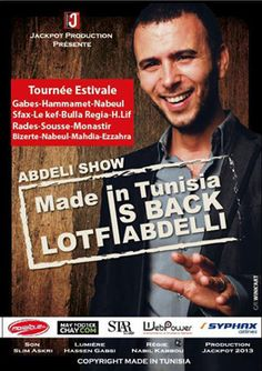 Lotfi Ebdelli: Made in Tunisia is Back 17 août 2013 @ 21 \h 00 – 23 \h 00  Bizerte Amphithéâtre de Bizerte 2013, Good Things, How To Make, Movie Posters, Film Poster, Billboard, Film Posters