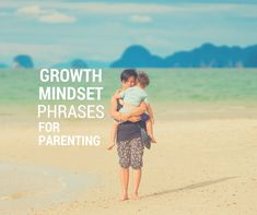 One shift in thinking has drastically improved my parenting, and that is moving from a fixed mindset to a growth mindset about being a mom. These are some of the most powerful phrases I found to help me change my thinking.