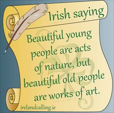 Visit Ireland Calling for more wisdom and blessings and all things Irish The Words, Irish Quotes, Irish Sayings, Great Quotes, Inspirational Quotes, Awesome Quotes, Motivational, Irish Proverbs, Irish Eyes Are Smiling