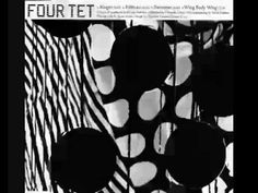 Four Tet - Ribbons